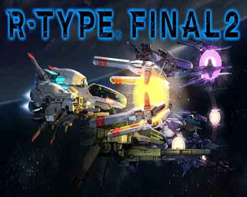 R Type Final 2 PC Game Free Download