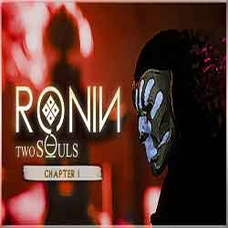 RONIN Two Souls