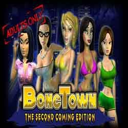 BoneTown The Second Coming Edition