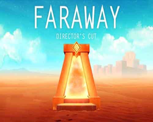 Faraway Directors Cut PC Game Free Download