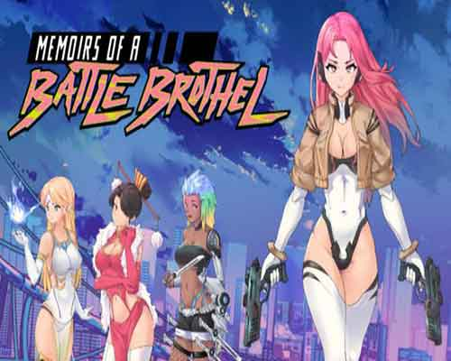 Memoirs of a Battle Brothel PC Game Free Download