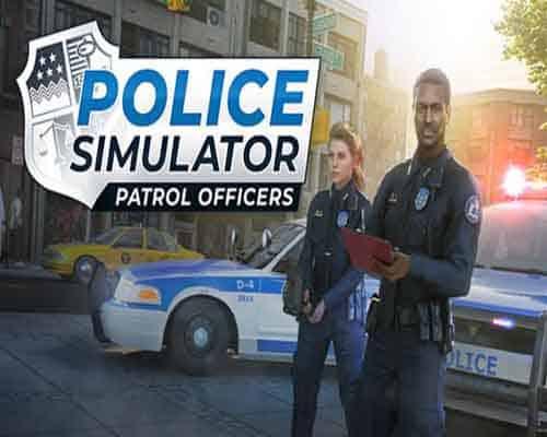 Police Simulator Patrol Officers PC Game Free Download