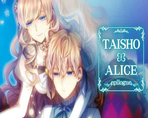 TAISHO x ALICE epilogue PC Game Free Download