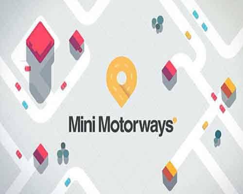 Mini Motorways PC Game Free Download