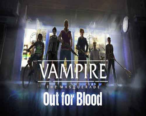 Vampire The Masquerade Out for Blood PC Game Free Download