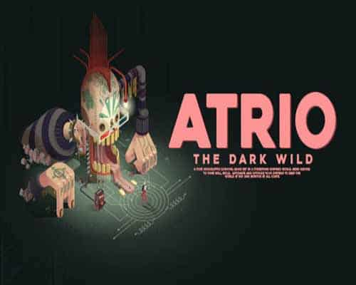 Atrio The Dark Wild PC Game Free Download