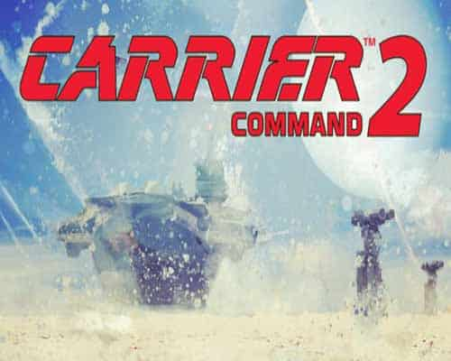 Carrier Command 2 PC Game Free Download