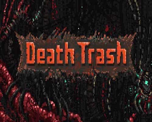 Death Trash PC Game Free Download