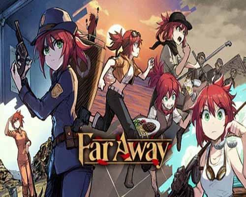 Far Away PC Game Free Download