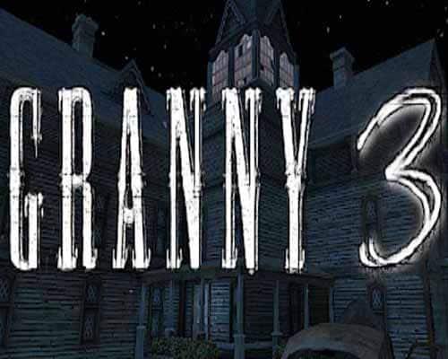 Granny 3 PC Game Free Download
