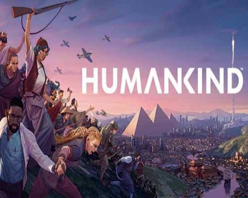 HUMANKIND Digital Deluxe Early Adopter Edition PC Game Free Download