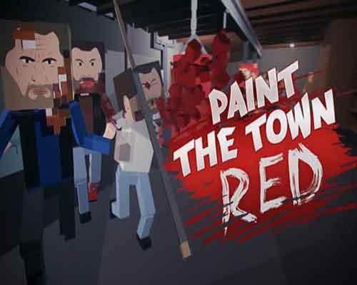 Paint the Town Red PC Game Free Download