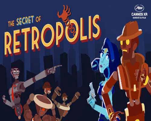 The Secret of Retropolis PC Game Free Download