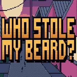 Who Stole My Beard