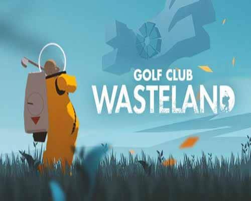 Golf Club Wasteland PC Game Free Download