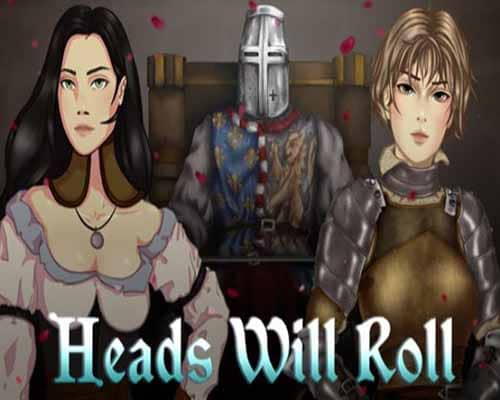 Heads Will Roll PC Game Free Download