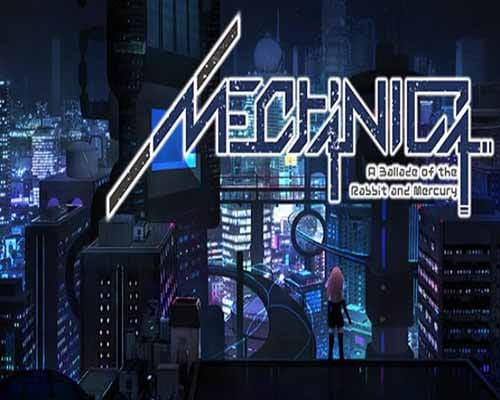 MECHANICA A Ballad of the Rabbit and Mercury PC Game Free Download
