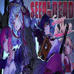 Seed of the Dead Sweet Home