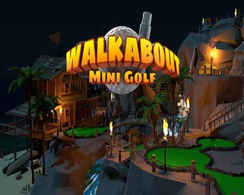 Walkabout Mini Golf VR PC Game Free Download