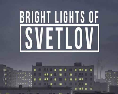 Bright Lights of Svetlo PC Game Free Download