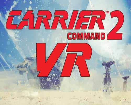 Carrier Command 2 VR PC Game Free Download