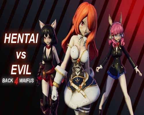 Hentai vs Evil Back 4 Waifus PC Game Free Download