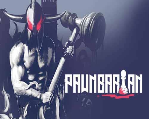 Pawnbarian PC Game Free Download