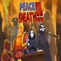 Peace Death 2
