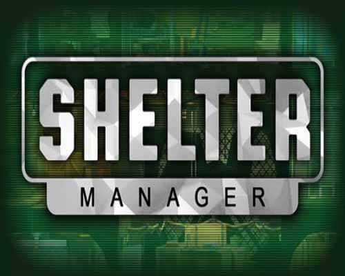 Shelter Manager PC Game Free Download